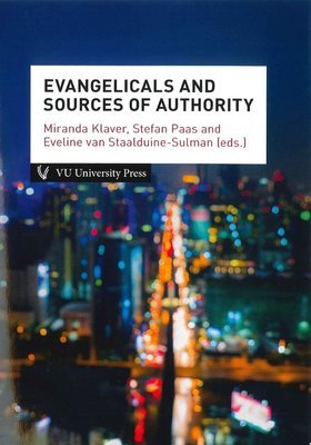 Evangelicals and Sources of Authority