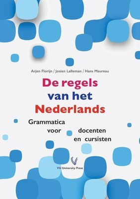 De regels van het Nederlands GRAMMATICA