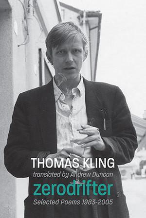 Thomas Kling Zerodrifter Selected Poems
