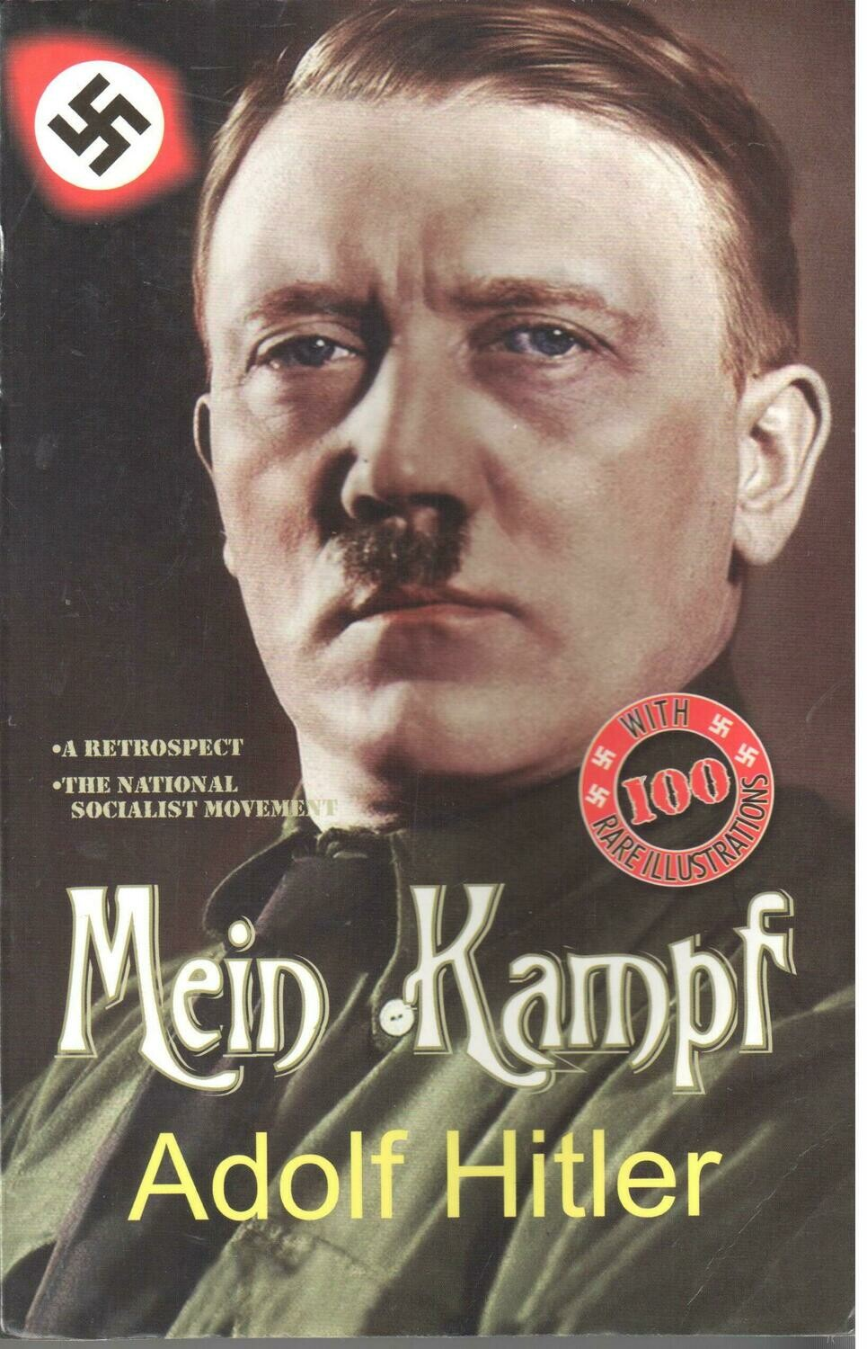 Mein Kampf By Adolf Hitler (Complete Edition)