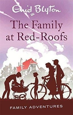 The Family at Red-Roofs (Family Adventures - 3) by Enid Blyton
