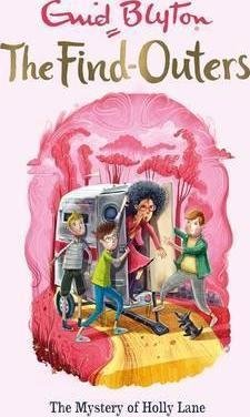 The Find-Outers: The Mystery of Holly Lane : Book 11 by  Enid Blyton