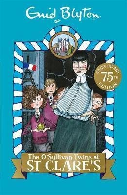 The O'Sullivan Twins at St Clare's : Book 2 by Enid Blyton