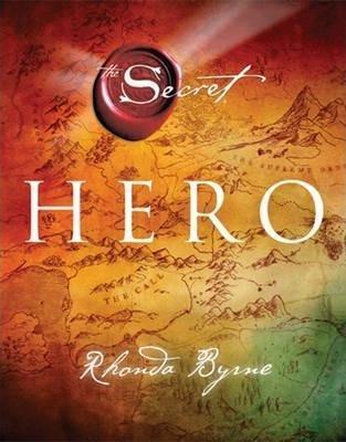 The Secret - HERO by Rhonda Byrne