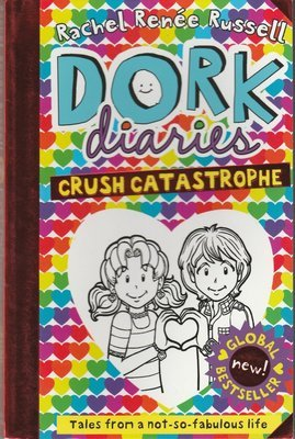 Dork Diaries: Crush Catastrophe by Rachel Renee Russell
