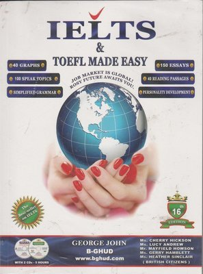 IELTS & TOEFL Made Easy by George John