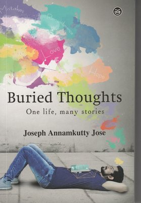 Buried Thoughts by Joseph Annamkutty Jose