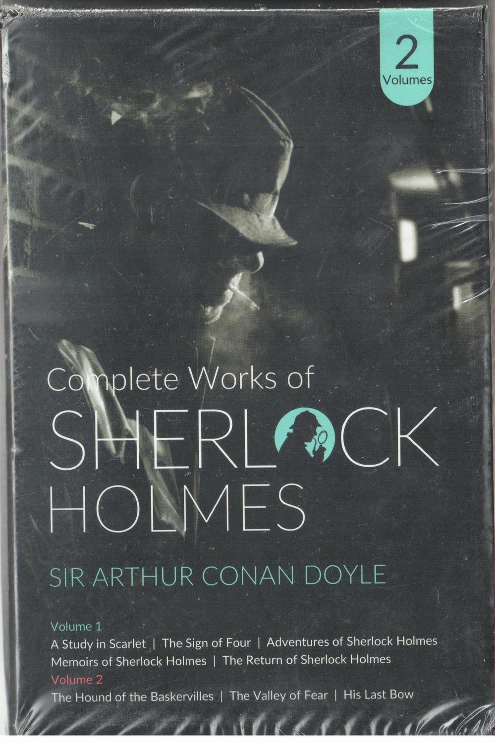 Complete Works of Sherlock Holmes - 2 Volumes by Sir Arthur Conan Doyle