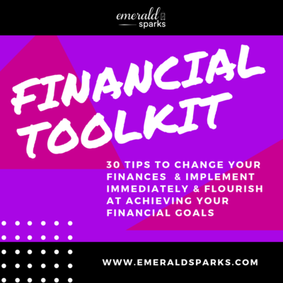 Financial Toolkit: 30 Tips To Change Your Finances