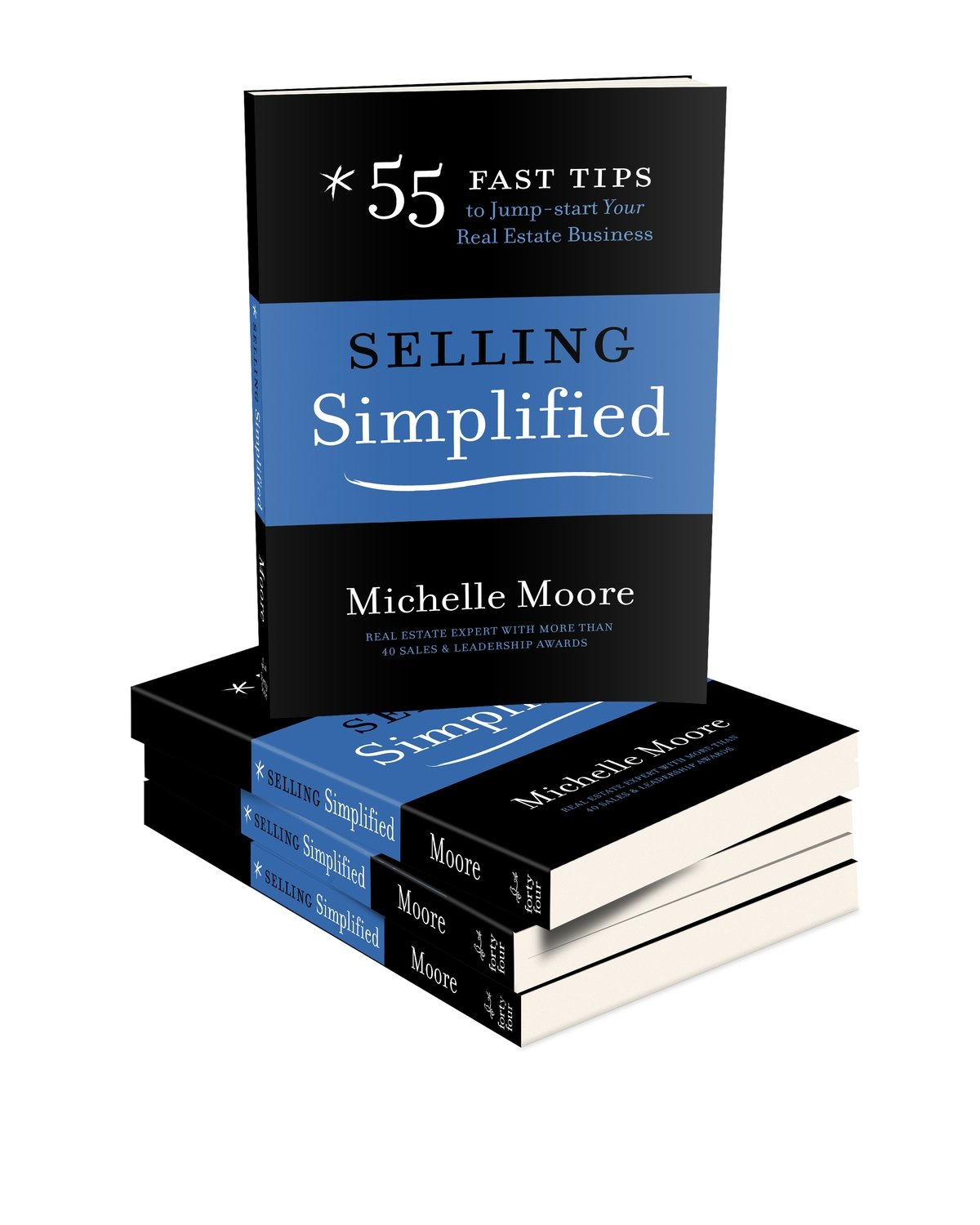 Selling Simplified: 55 Fast Tips to Jump-start Your Real Estate Business