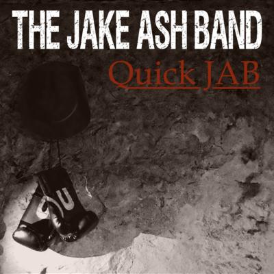 The Jake Ash Band - Quick JAB