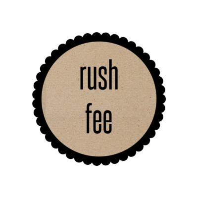 Rush Processing Fee