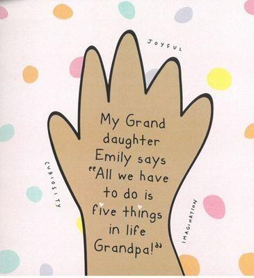 My Grand daughter Emily says