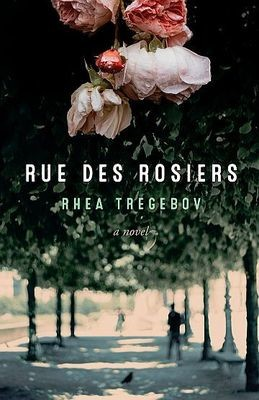 Rue Des Rosiers: A Novel