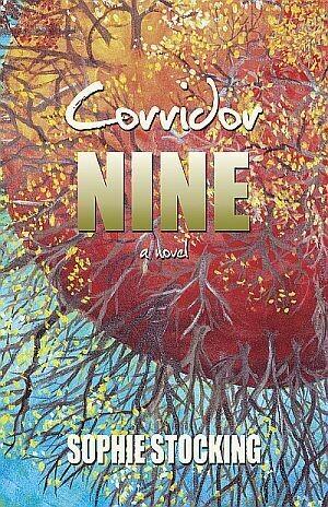Corridor Nine: A Novel