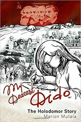 My Dearest Dido: The Holodomor Story