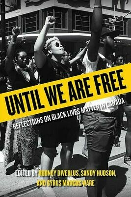 Until We Are Free: Reflections on Black Lives Matter