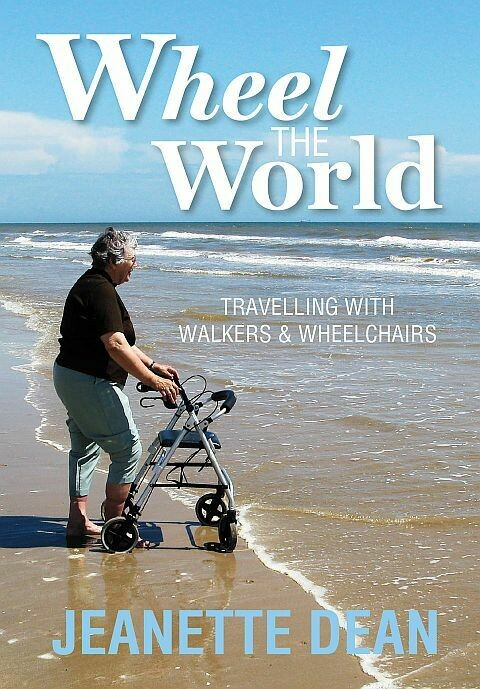 Wheel the World: Travelling With Walkers & Wheelchairs