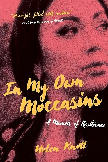 In My Own Moccasins (Softcover): A Memoir of Resilience