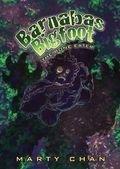 Barnabas Bigfoot: The Bone Eater