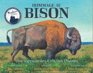 Hommage au Bison: Une légende des Cris des Plaines