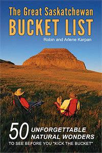 Great Saskatchewan Bucket List