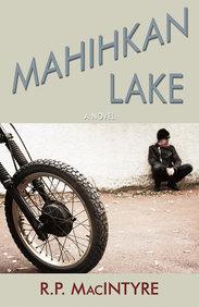 Mahihkan Lake: A Novel