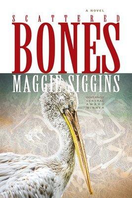 Scattered Bones: A Novel