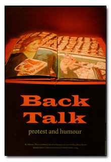 Back Talk: Protest and Humour