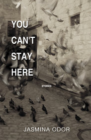 You Can't Stay Here: Stories