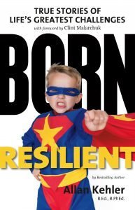 Born Resilient: True Stories of Life's Greatest Challenges 00001618