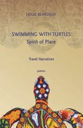 Swimming with Turtles: Travel Narratives, Spirit of Place