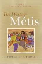 Western Metis: Profile of a People