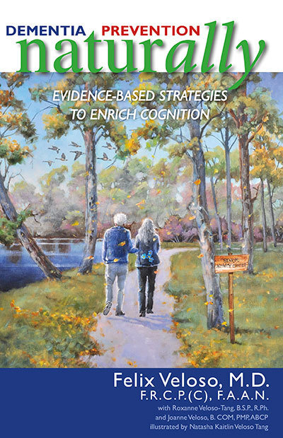 Dementia Prevention Naturally: Evidence-Based Strategies to Enrich Cognition 00001234