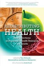 Redistributing Health: New Directions in Population Health Research 00000828