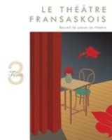 Theatre Fransaskois Tome 3 00000274