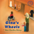 Gina's Wheels: Based on a True Story