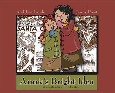 Annie's Bright Idea: A Christmastime Adventure