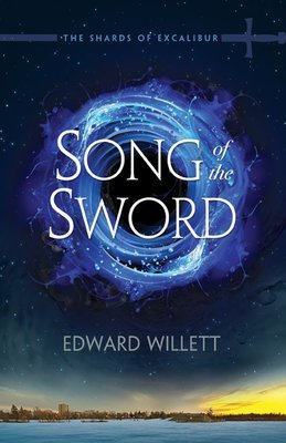 Song of the Sword: The Shards of Excalibur  Book One