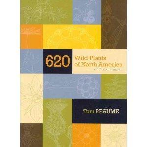 620 Wild Plants of North America