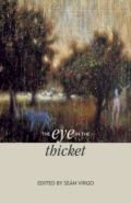 Eye In the Thicket, The