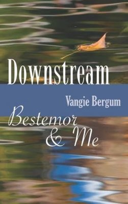 Downstream: Bestemor & Me
