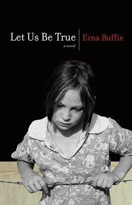 Let Us Be True: A Novel