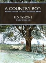 Country Boy, A: From Sussex to the Canadian West