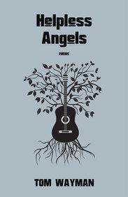 Helpless Angels: Poems