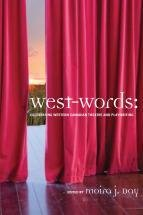 West-Words: Celebrating Western Canadian Theatre and Playwriting 00000841