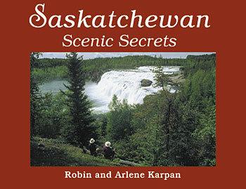 Saskatchewan Scenic Secrets