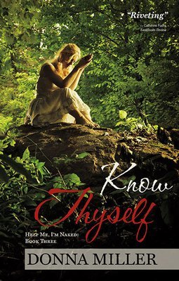 Know Thyself: Help Me, I'm Naked: Book Three