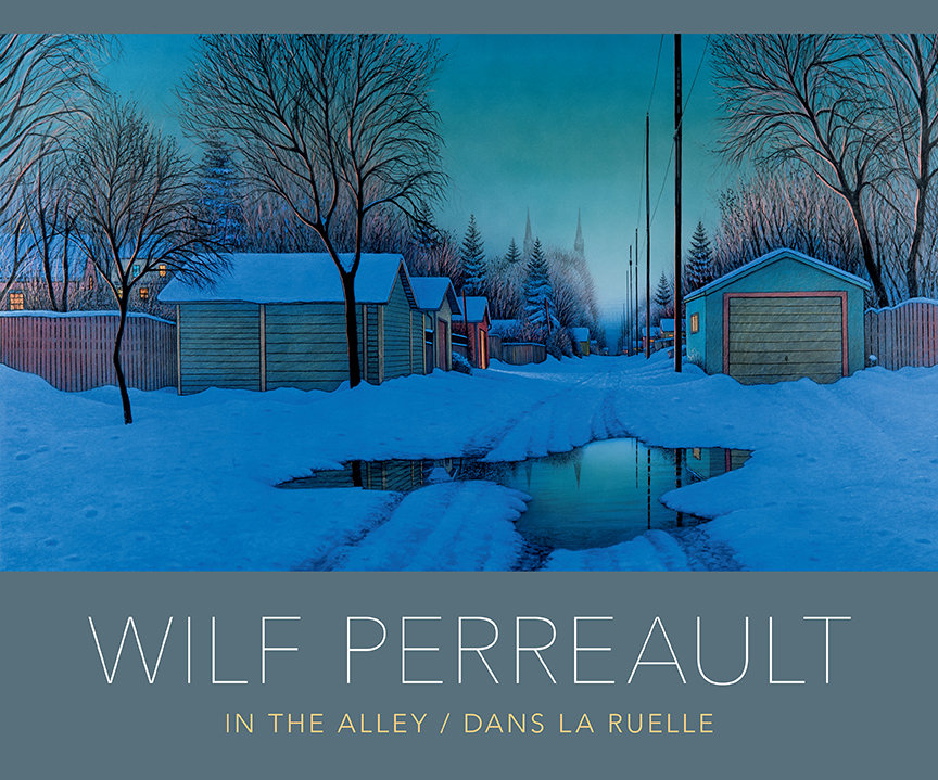 Wilf Perreault: In The Alley/Dans La Ruelle