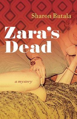 Zara's Dead: A Mystery